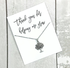 Thank you for Helping Me Grow Tree of Life Necklace