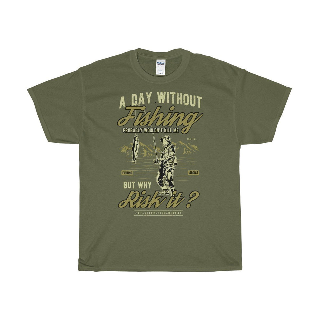 Gildan Day Without Fishing Unisex Heavy Cotton Tee Military Green / S