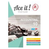 ACE IT! : Accounting Grade 10