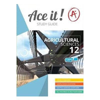 ace it! Agricultural sciences grade 12