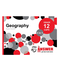 The Answer Series - Geography 12 CAPS 3 in 1