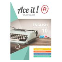 ACE IT! : English (FAL) Grade 10