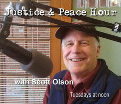 Justice and Peace Hour Interview with Scott Olson