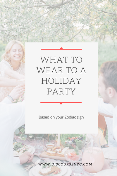 What to Wear to a Holiday Party Based on Your Zodiac Personality