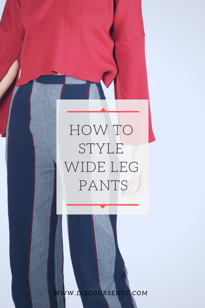 How to Wear Wide Leg Pants - Spring 2019