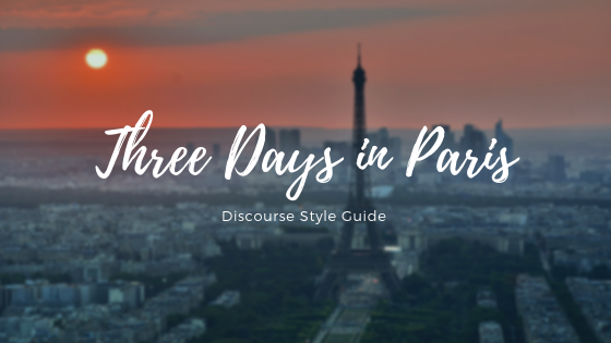Discourse Fashions New York City Three Days In Paris Style Guide
