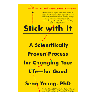 Stick with It: A Scientifically Proven Process for Changing Your Life - Paperback - 11:11 Supply