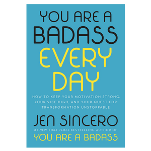 You Are a Badass Every Day Hardcover - 11:11 Supply