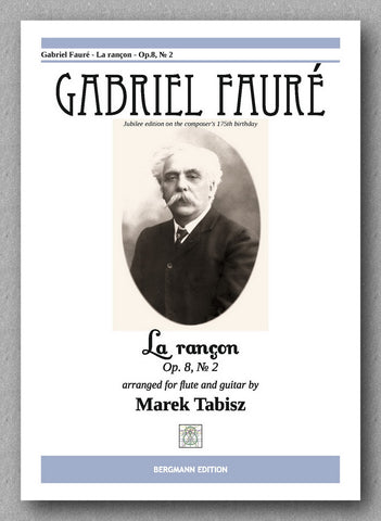 GABRIEL FAURÉ LA RANÇON - Op 8, № 2 FOR FLUTE AND GUITAR - preview of the cover