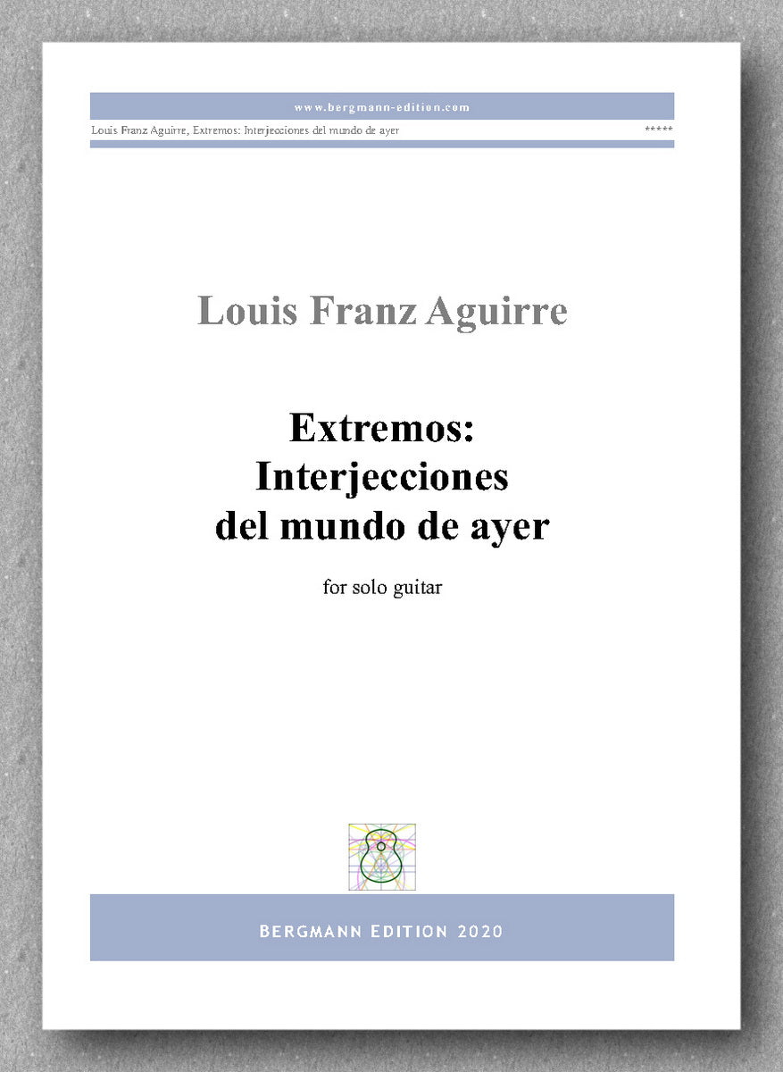 Louis Aguirre, Extremos Interjecciones del mudo de ayer - preview of the cover