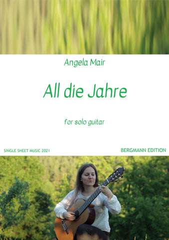 Mair, All die Jahre (for solo guitar)