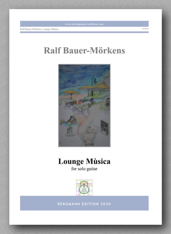 Lounge Mùsica by Ralf Bauer-Mörkens - preview of the cover