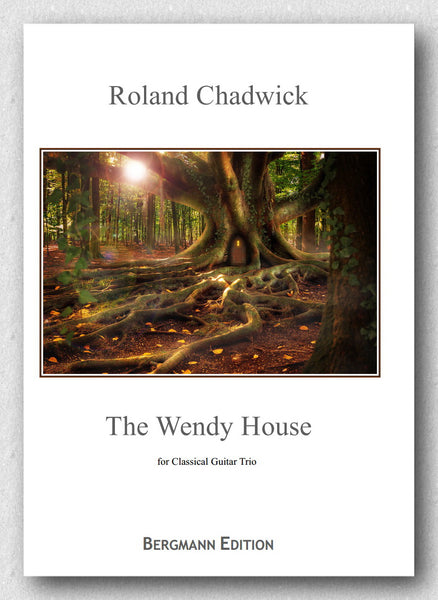 Chadwick, The Wendy House