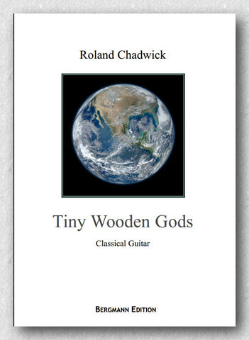 Chadwick, Tiny Wooden Gods