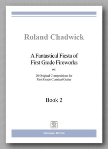 Chadwick, A Fantastical Fiesta - Book 2 - preview of the cover