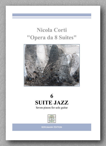 Nicola Corti, 6. Suite Jazz, for solo guitar - preview of the cover