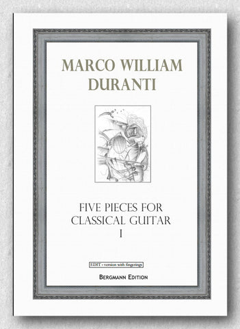 Duranti, Five Pieces for Classical Guitar I