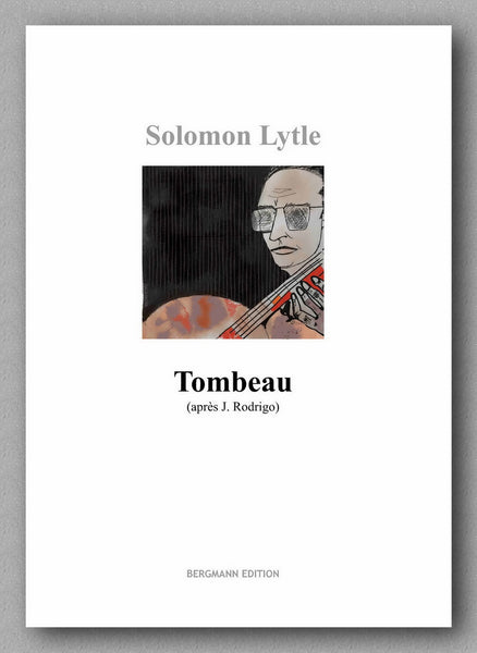 Solomon Lytle,  Tombeau (après J. Rodrigo) - preview of the cover