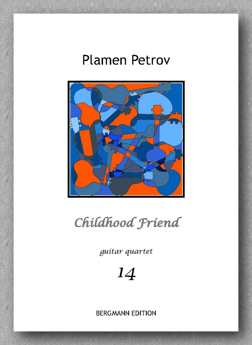 Childhood Friend, guitar quartet no. 14 by Plamen Petrov - preview of the cover
