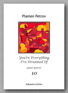 Petrov, You're Everything I've Dreamed Of, guitar quartet 10 - preview of the cover