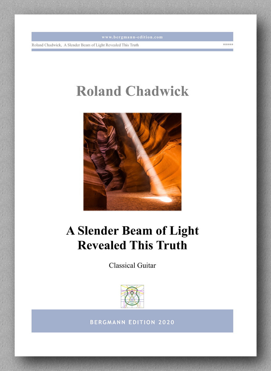 Roland Chadwick -A Slender Beam of Light Revealed This Truth - preview of the cover