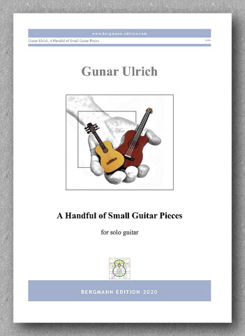 Gunar Ulrich, A Handful of Small Guitar Pieces - preview of the cover