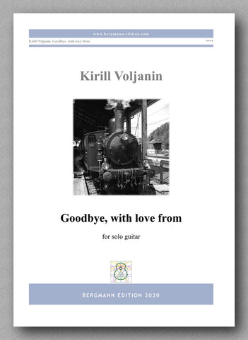 Kirill Voljanin, Goodbye, with love from - preview of the cover