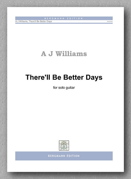 Williams, There'll Be Better Days - preview of the cover