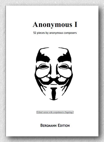 Anonymous I - is a collection of 52 pieces ranging from the Medieval to the late Baroque period, cover.