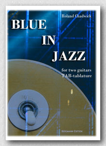 Chadwick, Blue in Jazz, for Two guitars