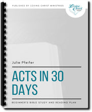 Load image into Gallery viewer, Acts in 30 Days: Beginner's Bible Study and Reading Plan