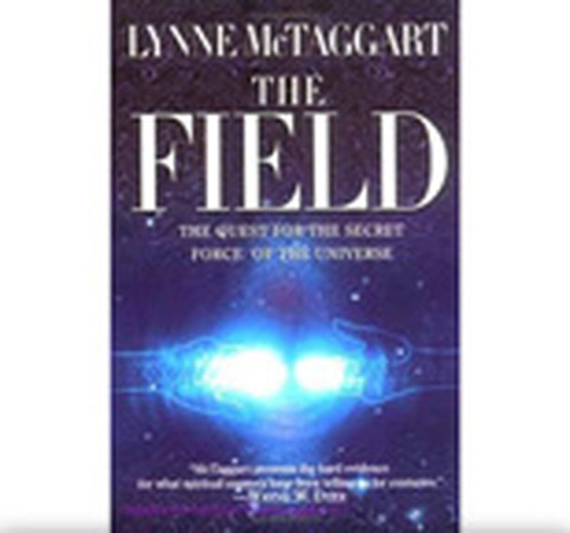 The Field, Quest for the Secret Force of the Universe. ( tylko po angielsku)