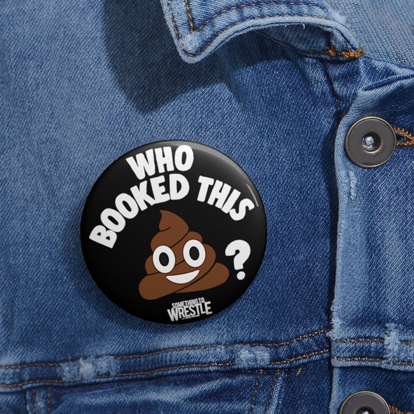 Who Booked This? Pin Buttons