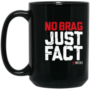 No Brag Just Fact 15 oz. Black Mug