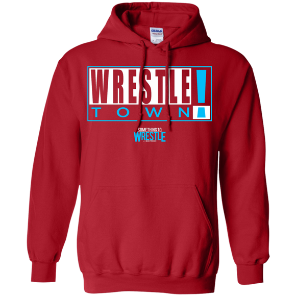 Wrestle Town Pullover Hoodie