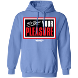 Your Pleasure Pullover Hoodie