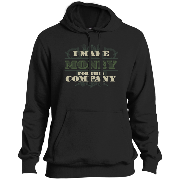 I Make Money Tall Pullover Hoodie
