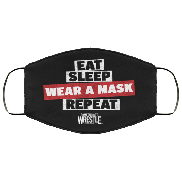 East Sleep Wear A Mask Repeat - STW Face Mask