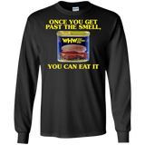 You Can Eat It Long Sleeve T-Shirt