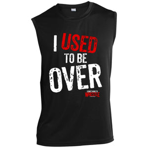 Used To Be Over Sleeveless Performance T-Shirt