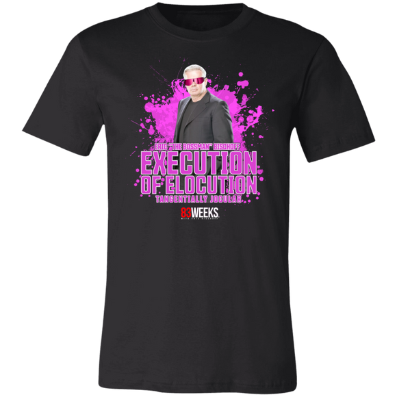 Execution of Elocution Super Soft Jersey T-Shirt