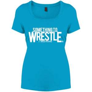 Something to Wrestle Perfect Scoop Neck Tee