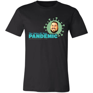 Voice Of Your Pandemic Super Soft Jersey T-Shirt