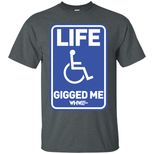 Life Gigged Me T-Shirt