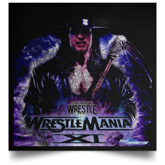 STWW Ep. 204 WrestleMania XI Square Poster
