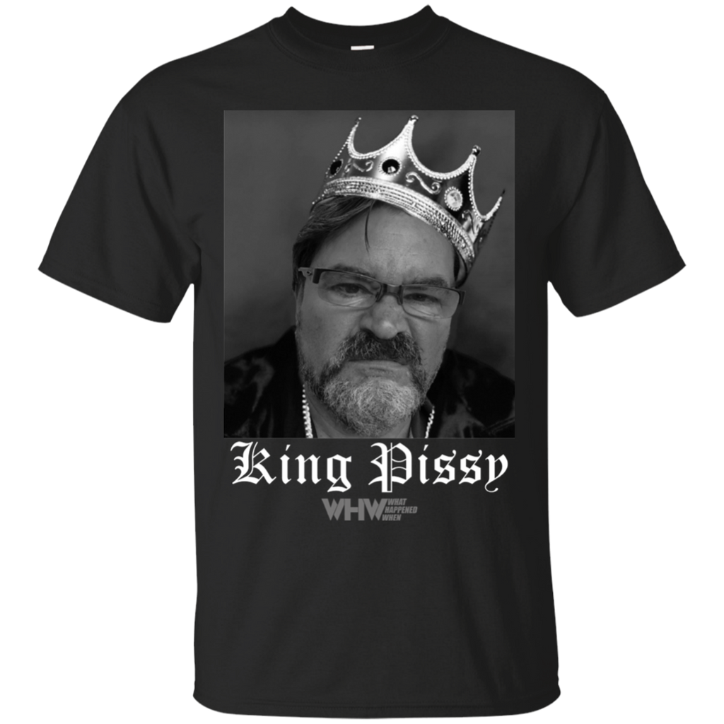 King Pissy Gildan Ultra Cotton T-Shirt