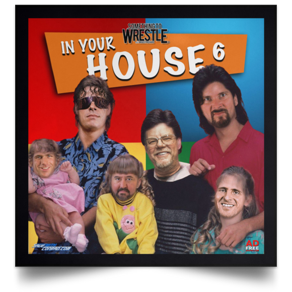 STW-In Your House 6 Square Poster