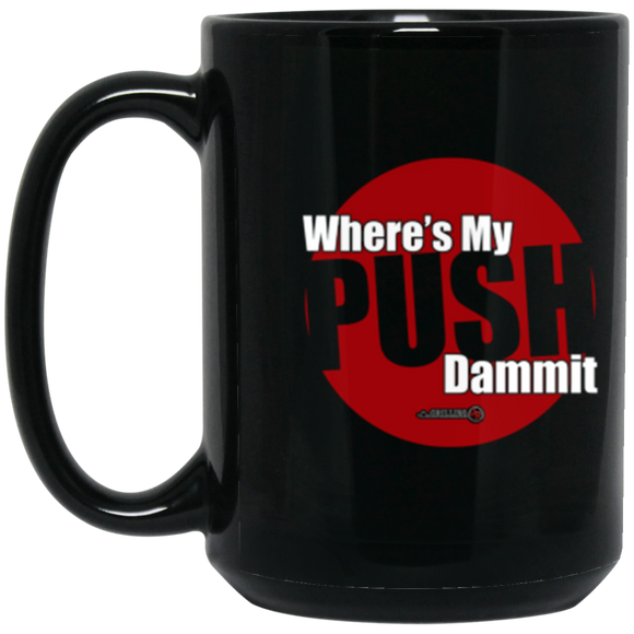 Need Push 15 oz. Black Mug