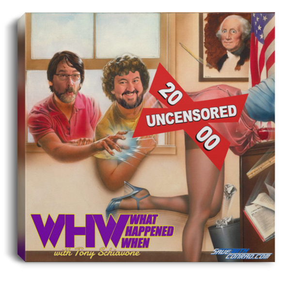 WHW Episode Uncensored 2000 Square Canvas