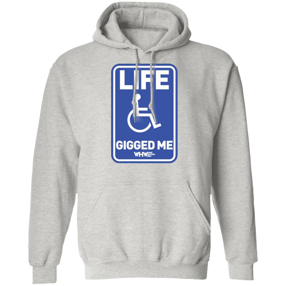 Life Gigged Me Pullover Hoodie